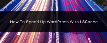 WordPress LsCache Plugin